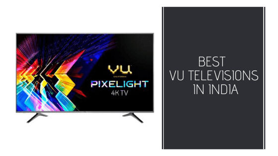 Best VU TV in India