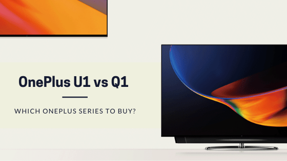 OnePlus U1 vs Q1 Pro - Comparison & Differences